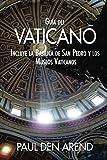 Image de Guía del Vaticano: Incluye la Basílica de San Pedro y los Museos Vaticanos