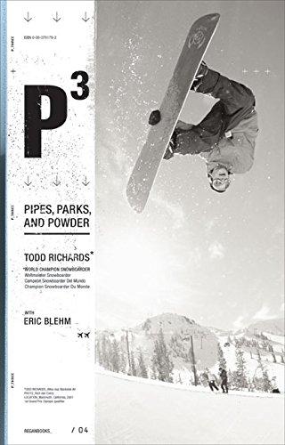 P3: Pipes, Park, and Powder por Todd Richards