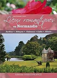 Lieux romantiques en Normandie
