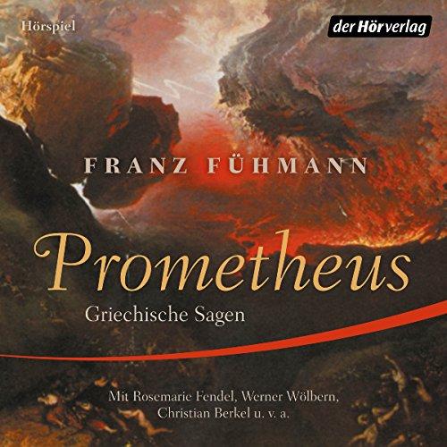 Prometheus: Griechische Sagen