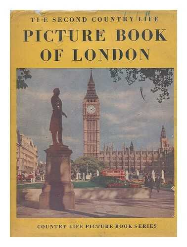 Country Life Picture Book of London in Colour. Photos. by G. F. Allen