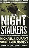 The Night Stalkers: Top Secret Missions of the U.S. Army's Special Operations Aviation Regiment