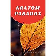 Kratom Paradox (English Edition)