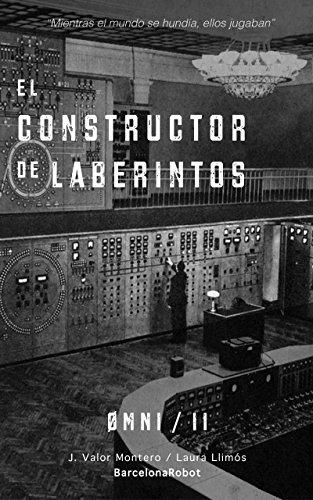 El constructor de laberintos (ØMNI nº 2) (Spanish Edition) (Omni Roller)