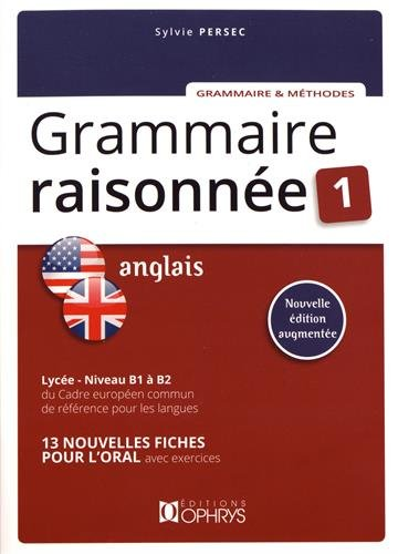 Grammaire raisonnée 1 par Sylvie Persec