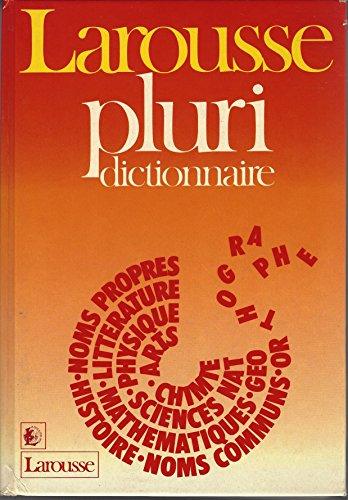 PLURIDICTIONNAIRE (D.I.L) par From Larousse