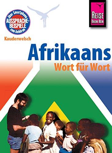 Reise Know-How Kauderwelsch Afrikaans - Wort für Wort: Kauderwelsch-Sprachführer Band 23