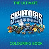 The Ultimate Skylander Colouring Book: Gift, Present, Kaos, Master Eon, Superchargers, Adventure, Swap Force, Trap Team,