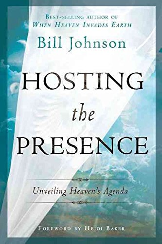 Descargar Libro [(Hosting the Presence : Unveiling Heaven's Agenda)] [By (author) Bill Johnson ] published on (May, 2012) de Bill Johnson