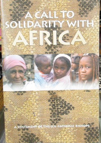 A Call to Solidarity with Africa: A Statement by the U.S. Catholic Bishops