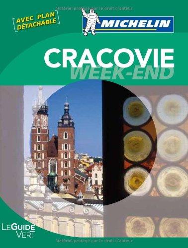 Guide Vert - CRACOVIE WEEK-END (GUIDES VERTS/GROEN MICHELIN)