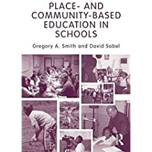 [(Place-and Community-based Education in Schools)] [By (author) Gregory Alan Smith ] published on (February, 2010)