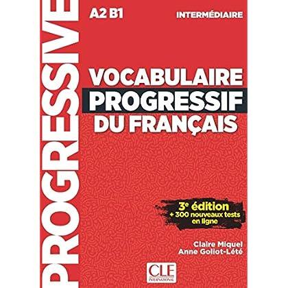 Vocabulaire progressif du français - Niveau intermédiaire - Livre + CD + Appli-web - 3ème édition