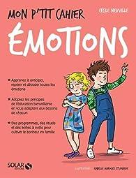 Mon p'tit cahier - Emotions par Cécile Neuville
