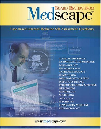 board-review-from-medscape-case-based-internal-medicine-self-assessment-questions-by-david-c-dale-20
