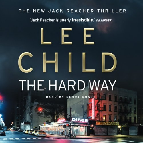 The Hard Way: Jack Reacher 10