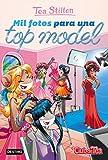 Libros Descargar en linea Mil fotos para una top model Vida en Ratford 23 Tea Stilton (PDF y EPUB) Espanol Gratis