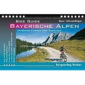 Bike Guides / Bike Guide Bayerische Alpen: 40 MTB-Touren zwischen Füssen und Kufstein. Mit GPS-Tracks.