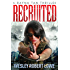 Recruited (Rayna Tan Action Thrillers)