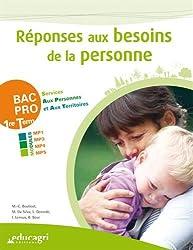 Réponses aux besoins de la personne BAC PRO Services aux personnes et aux territoires 1re-Tle