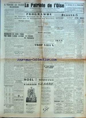 PATRIOTE DE L'OISE (LE) [No 131] du 22/12/1945 - A VERSER AU PASSIF ALLEMAND PAR PIERRE BRANDON - RUPTURE AVEC FRANCO - A MOSCOU - INDEMNISATION DES HEURES PERDUES POUR MANQUE D'ENERGIE ELECTRIQUE PAR B. ROUVILLAIN - UN ACCIDENT MORTEL A VENETTE - QUATRE TONNES DE SUCRE PRENAIENT DES AILES+û - DEUX CAISSIERS DEVALISES PRES DE CREIL - UN ACCROCHAGE PRES DE BRETEUIL FAIT QUATRE BLESSES - LES COMPTES DE PAIRAULT PAR LA FLECHE - LES TRAITEMENTS DES FONCTIONNAIRES - ORDRE DU JOUR DE CONFIANCE ADAP