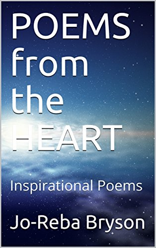 POEMS from the HEART: Inspirational Poems