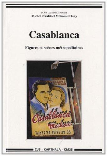 Casablanca, Figures et scènes métropolitaines