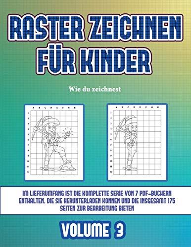 Wie du zeichnest (Raster zeichnen für Kinder - Volume 3): Dieses Buch bringt Kindern bei, wie man Comic-Tiere mit Hilfe von Rastern zeichnet