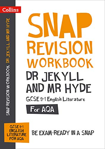 Dr Jekyll and Mr Hyde Workbook: New GCSE Grade 9-1 English Literature AQA: GCSE Grade 9-1 (Collins GCSE 9-1 Snap Revision)