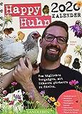 Happy Huhn Kalender 2020: Vom täglichen Vergnügen, mit Hühnern gärtnern zu dürfen. (avBuch im Cadmos Verlag / im Cadmos Verlag) - Robert Höck