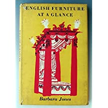 ENGLISH FURNITURE AT A GLANCE.