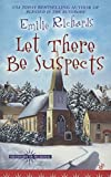 Let There Be Suspects (Ministry is Murder, Band 2) - Emilie Richards