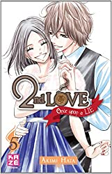 2nd Love, Tome 5 : Once upon a lie