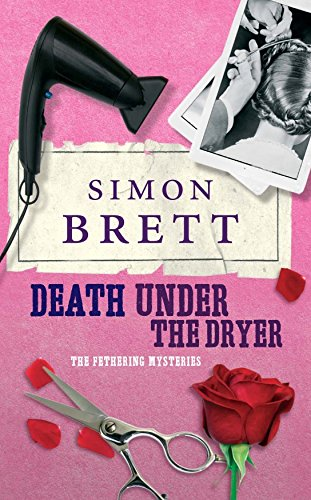 death-under-the-dryer-the-fethering-mysteries