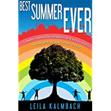 Best Summer Ever: A Summer's Worth of Fun, Inexpensive Art & Learning Projects to Occupy Kids 6–11 at Home for Hours at a Time (English Edition)