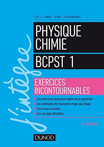 Physique-Chimie BCPST 1 - Exercices incontournables par Isabelle Côte