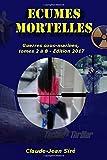 Ecumes mortelles - Guerres sous-marines, tomes 2 à 8: Guerres sous-marines, tomes 2 à 8