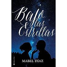 Bajo las estrellas (Spanish Edition)