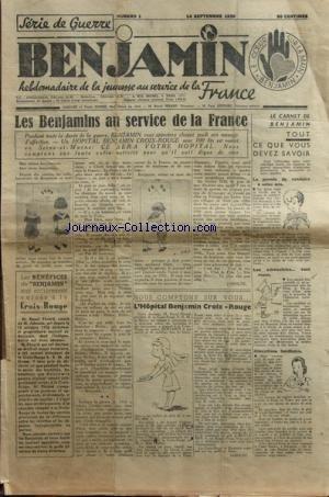 BENJAMIN [No 1] du 14/09/1939 - SERIE DE GUERRE LES BENJAMINS AU SERVICE DE LA FRANCE - LA CROIX-ROUGE - LE PERMIS DE CONDUIRE A 16 ANS - par Collectif