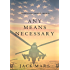 Any Means Necessary (a Luke Stone Thriller-Book #1) (English Edition)