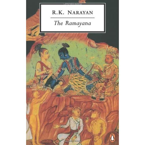 The Ramayana: A Shortened Modern Prose Version of the Indian Epic (Classic, 20th-Century, Penguin) by Anonymous (1998-09-03)