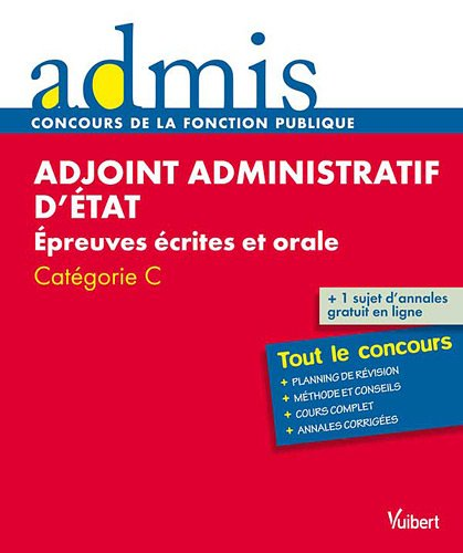Concours adjoint administratif d'état écrit et oral catégorie C