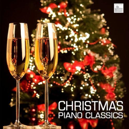 sics - Christmas Classical Music and Traditional Christmas Songs - Christmas Dinner Party Music and Christmas Carols (Classic Christmas Dinner)
