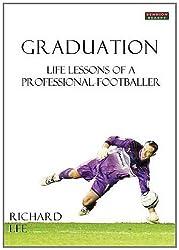 Graduation: Life Lessons of a Professional Footballer