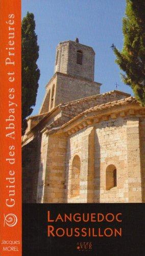 Guide des abbayes et prieurés en Languedoc-Roussillon