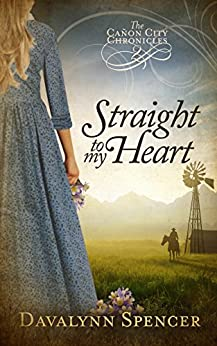 Straight to My Heart: The Cañon City Chronicles - Book 2 (English Edition)