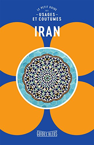Descargar Libro Le petit guide des usages et coutumes Iran de Stuart Williams