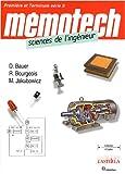 Mémotech sciences de l'ingénieur - Première et Terminale série S