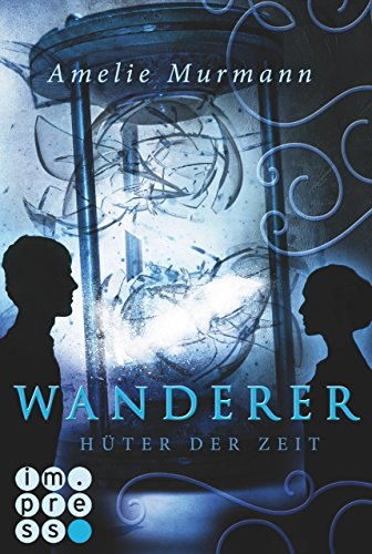 Buchseite und Rezensionen zu 'Wanderer 2: Hüter der Zeit' von Amelie Murmann