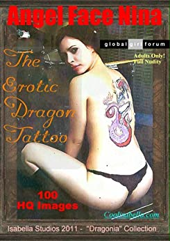 Sexy Angel Face Girl Nina : The Erotic Dragon Tattoo (The Dragonian Series Book 1) (English Edition) de [Cool, Isabella]